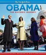 Obama - The Historic Journey. Young Reader's Edition