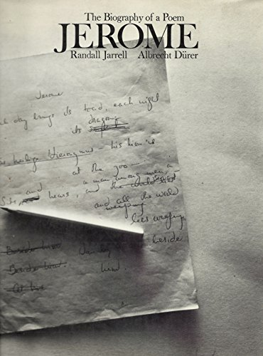 Jerome: The Biography of a Poem - Randall Jarrell