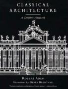 Classical Architecture: A Complete Handbook