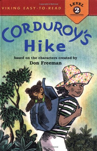 Corduroy's Hike - Don Freeman; Alison Inches