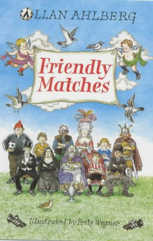 Friendly Matches (Viking children's poetry) - Allan Ahlberg