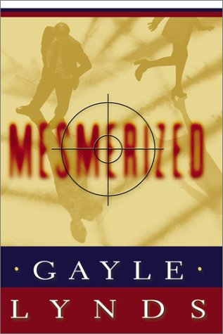 Mesmerized - Gayle Lynds
