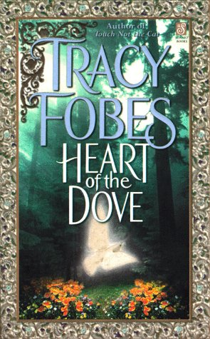 Heart of the Dove (Sonnet Books) - Tracy Fobes