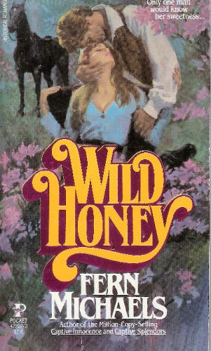 Wild Honey - Fern Michaels