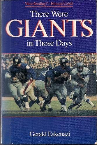 There Were Giants Those Days** - Eskenazi, Gerald