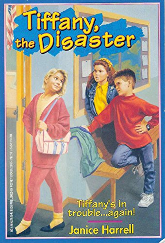 Tiffany, the Disaster - Janice Harrell; Lucy R. Montgomery