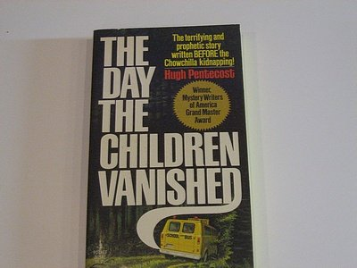 The Day the Children Vanished - Hugh pentecost