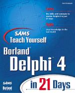 Teach Yourself Delphi 4 in 21 Days