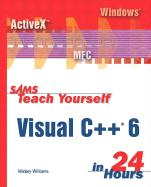 Teach Yourself Visual C++ 6 in 24 Hours
