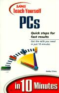 Teach Yourself PCs in 10 Minutes - O'Hara, Shelley