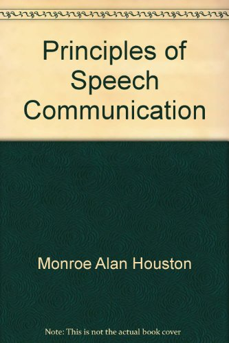 Principles of speech communication - Douglas Ehninger