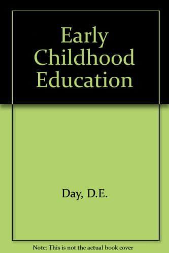 Early Childhood Education: A Human Ecological Approach (Scott, Foresman series in education) - David E. Day