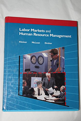 Labor Markets and Human Resource Management - Robert McLean; George F. Dreher; Morris M. Kleiner