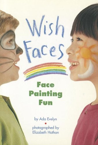 READING 2000 LEVELED READER 1.25A WISH FACES: FACE PAINTING FUN (Scott Foresman Reading: Blue Level) - Scott Foresman
