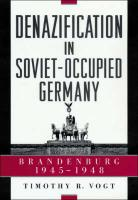 Denazification in Soviet-Occupied Germany: Brandenburg, 1945-1948