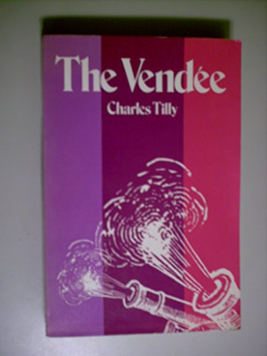 The Vendee - Charles Tilly