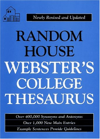 Random House Webster's College Thesaurus (HC): Newly Revised and Updated - Random House