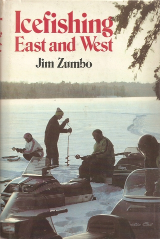 ICE FISHING: EAST AND WEST. By Jim Zimbo. - Zumbo (Jim).