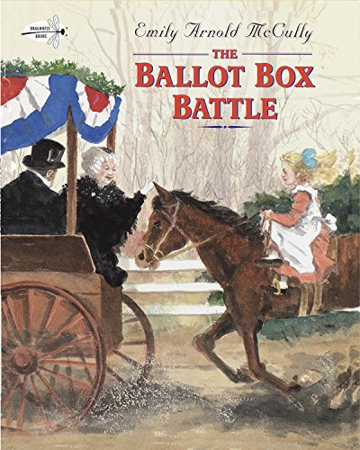 The Ballot Box Battle (Dragonfly Books) - McCully, Emily Arnold