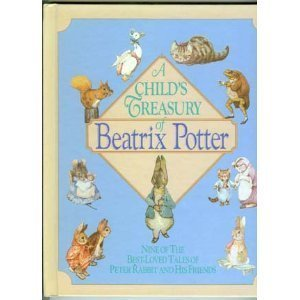 Child's Treasury of Beatrix Potter - Beatrix Potter