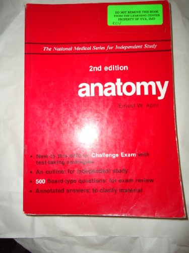 Anatomy (The National Medical Series for Independent Study) - W. April, Ernest, Anne Erickson and Salvatore Montano