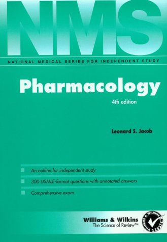 NMS Pharmacology (National Medical Series for Independent Study) - Samuel Jacob