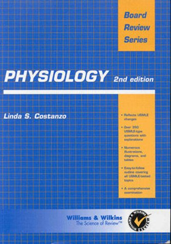 Physiology: Board Review Series - Linda Costanzo