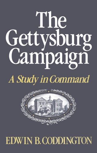 The Gettysburg Campaign: A Study in Command - Edwin B. Coddington