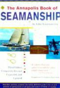 The Annapolis Book of Seamanship: Third Edition, Completely Revised, Expanded and Updated