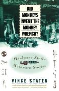 Did Monkeys Invent the Monkey Wrench