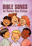 More Bible Songs to Tunes You Know - Flegal, Daphna