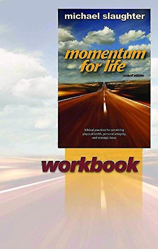 Momentum for Life Workbook - Mike Slaughter