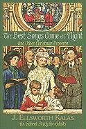 The Best Songs Come at Night: And Other Christmas Proverbs an Advent Study for Adults - Kalas, J. Ellsworth