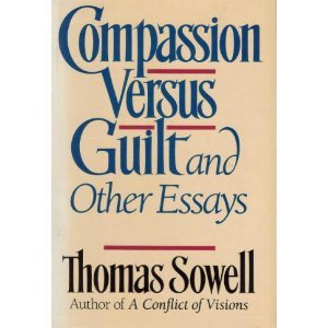 Compassion Versus Guilt and Other Essays