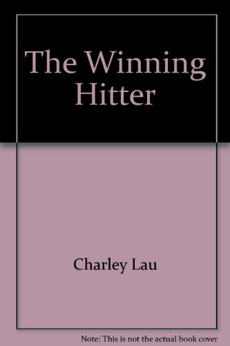 The Winning Hitter: How to Play Championship Baseball - Charley; Glossbrenner, Alfred Lau