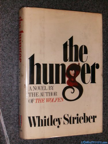 The Hunger - Whitley Strieber