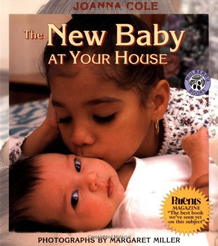 The New Baby at Your House - Joanna Cole