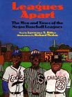 Leagues Apart: The Men and Times of the Negro Baseball Leagues - Lawrence S. Ritter