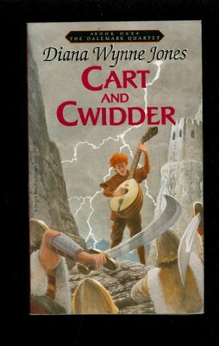 Cart and Cwidder (The Dalemark Quartet, Book 1) - Diana Wynne Jones