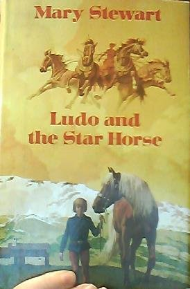 Ludo and the Star Horse - Mary Stewart