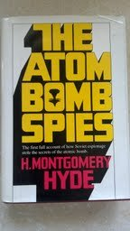 The Atom Bomb Spies - H. Montgomery Hyde