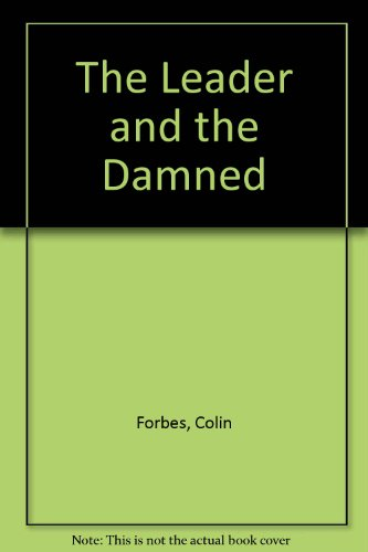 The Leader and the Damned - Colin Forbes