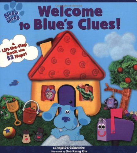 Welcome To Blue's Clues (A Lift-the-Flap Book) - Santomero, Angela C.