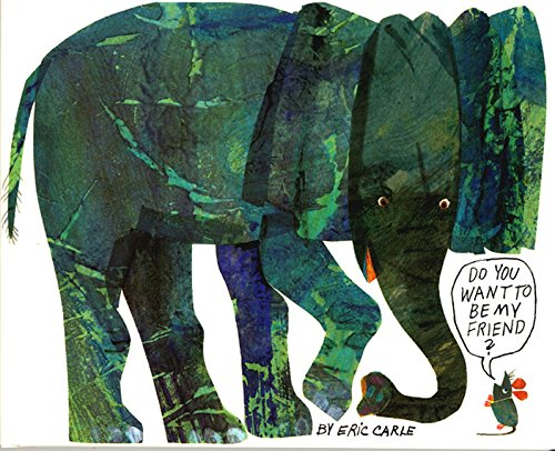 Do You Want to Be My Friend? (World of Eric Carle) - Eric Carle