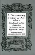A Documentary History of Art, Volume 2