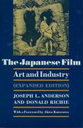 The Japanese Film: Art and Industry - Expanded Edition