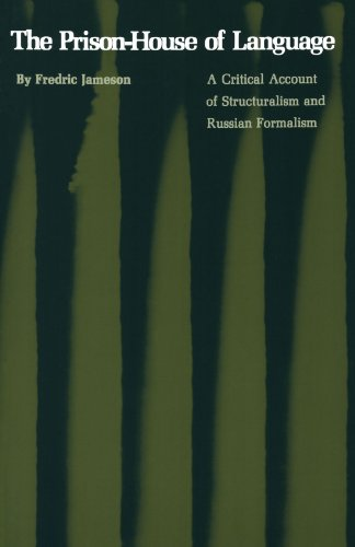 The Prison-House of Language: A Critical Account of Structuralism and Russian Formalism - Jameson, Fredric