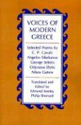 Voices of Modern Greece: Selected Poems by C.P. Cavafy, Angelos Sikelianos, George Seferis, Odysseus Elytis, Nikos Gatsos