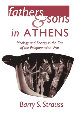 Fathers and Sons in Athens - Strauss, Barry S.
