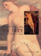 The Nude: A Study in Ideal Form Kenneth Clark Author